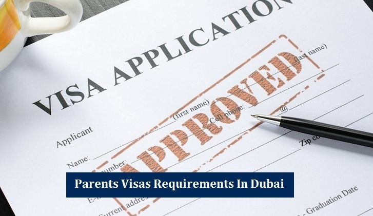 Parents Visas Requirements Dubai