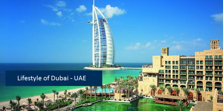 Dubai Lifestyle UAE