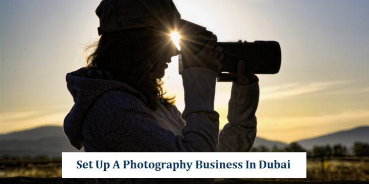 Photography Business Setup Dubai
