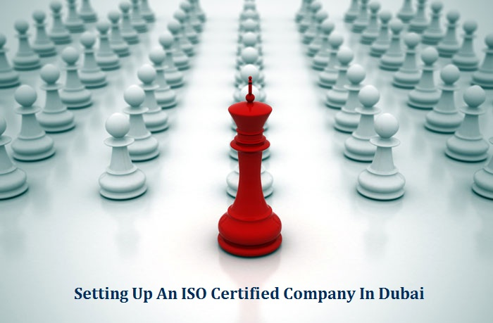 Setting Up ISO Certified Company Dubai