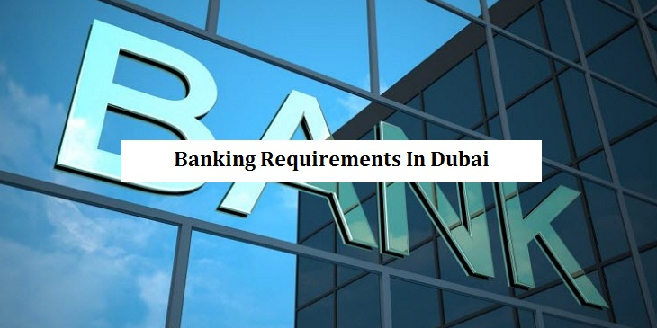 Banking Requirements in Dubai
