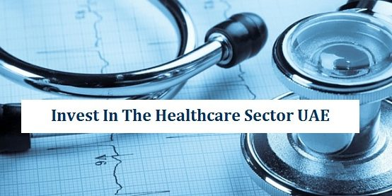 Invest Healthcare Sector UAE