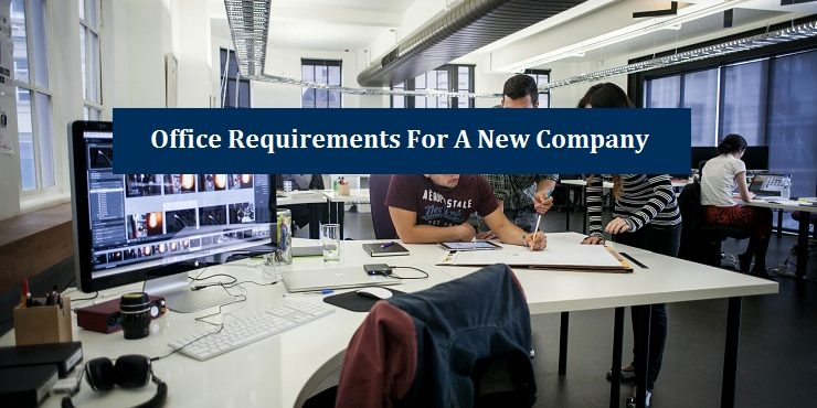 Office Requirements New Company