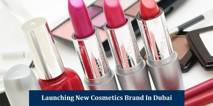 Requirements for launching new Cosmetics Brand