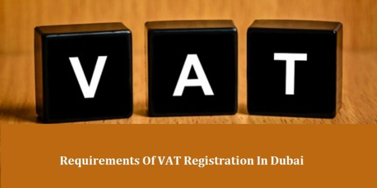 Requirements VAT Registration in Dubai