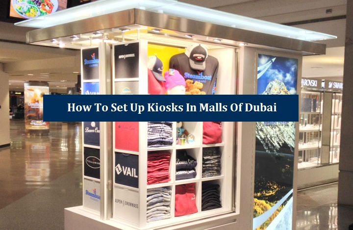 Set Up Kiosks Malls Dubai