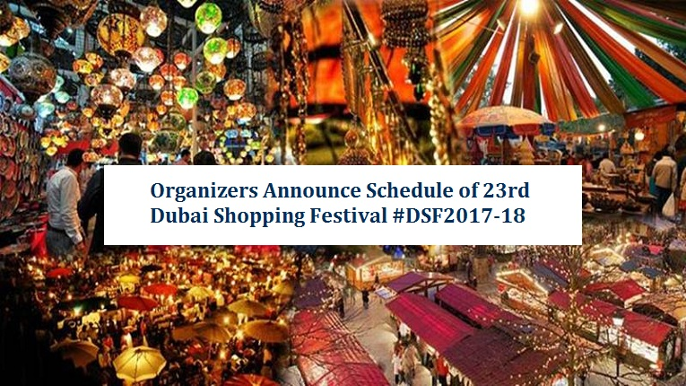 23rd Dubai Shopping Festival 2017-18