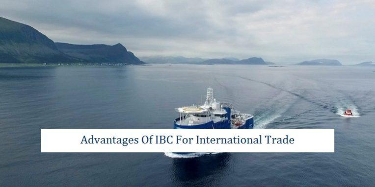 Advantages IBC International Trade