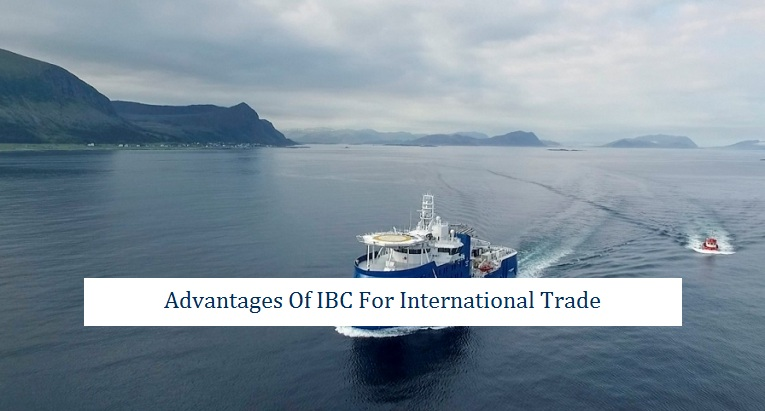 Advantages IBC International Trade