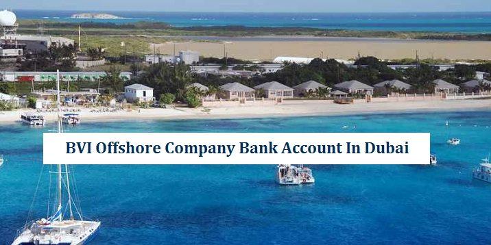 BVI Offshore Company Bank Account Dubai