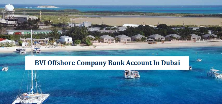 BVI Offshore Company Bank Account Dubai