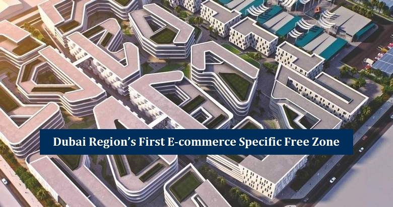 Dubai first E-Commerce Free Zone