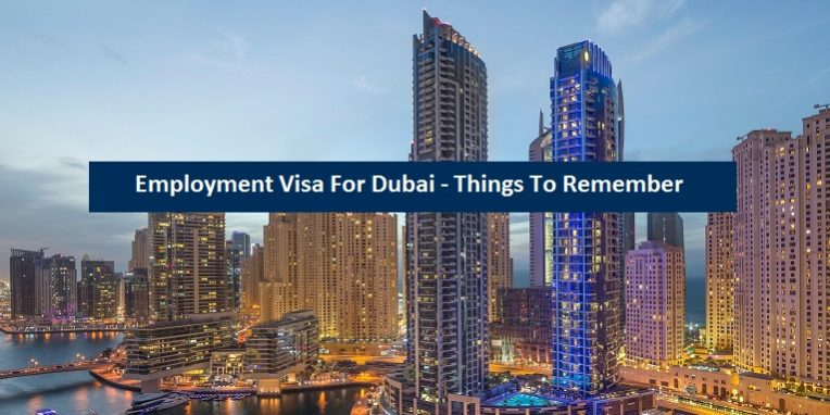 Employment Visa Dubai - Things Remember