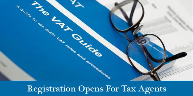 Registration Opens For Tax Agents