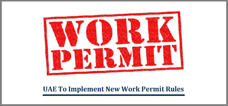 UAE New Work Permit Rules