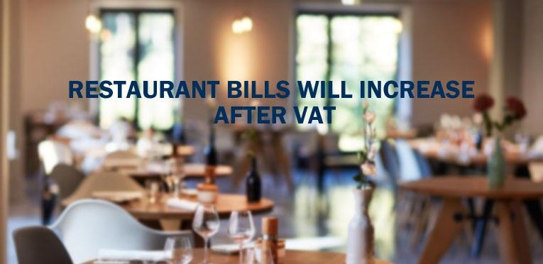 Restaurant Bills Increase After VAT