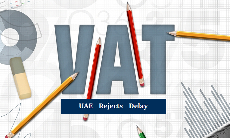 UAE Rejects VAT Delay