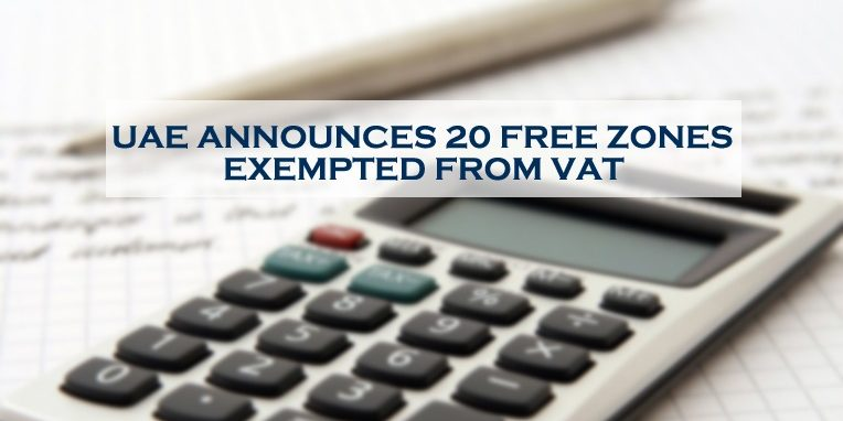20 Free Zones Exempted From Vat