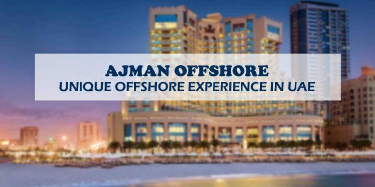 Ajman offshore unique experience