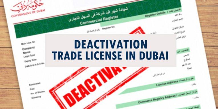 Deactivation Trade License In Dubai