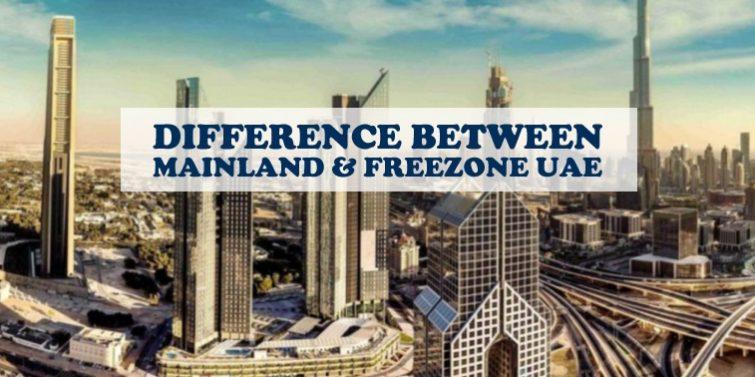 Difference Mainland Freezone UAE
