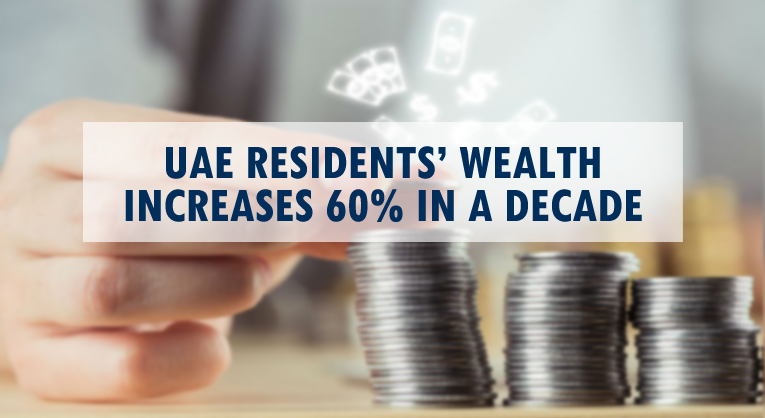 UAE Residents Wealth Increases 60%