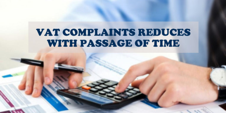 VAT Complaints Reduces With Passage Of Time