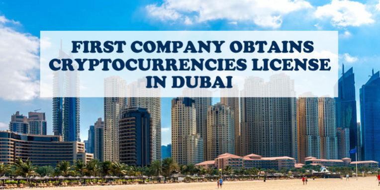 Company Obtains Cryptocurrencies License In Dubai
