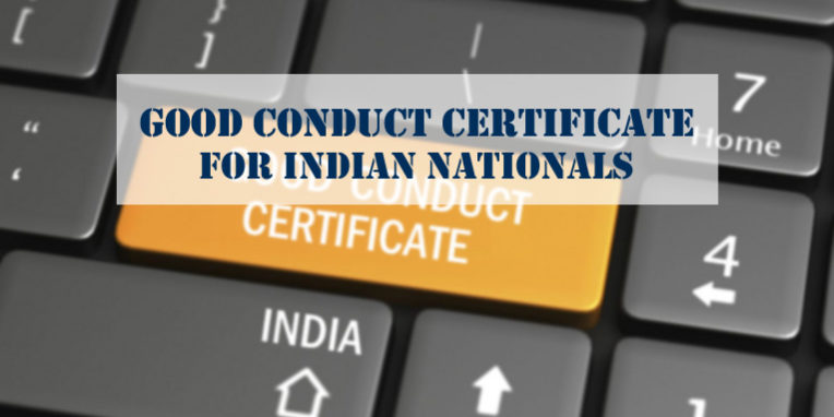 Good conduct certificate Indian nationals