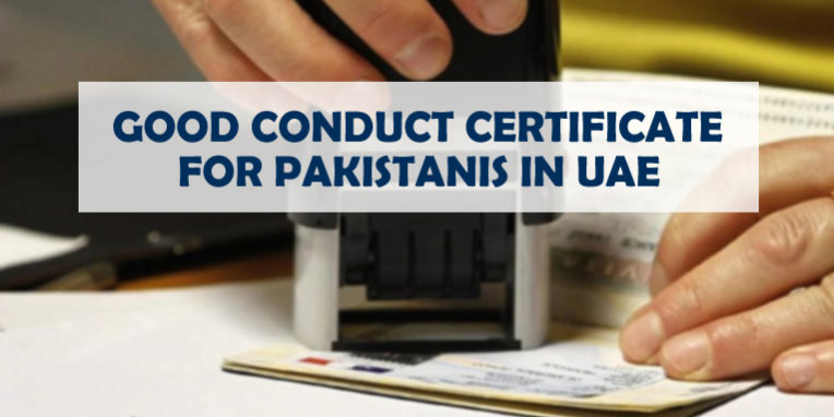 Good Conduct Certificate For Pakistanis In UAE