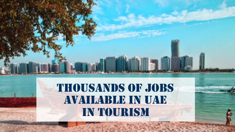 Thousands Jobs Available UAE In Tourism
