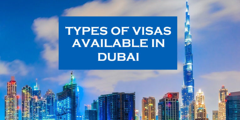 Types of Visas Available in Dubai