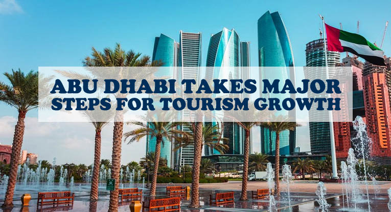 Abu Dhabi Takes Major Steps For Tourism Growth