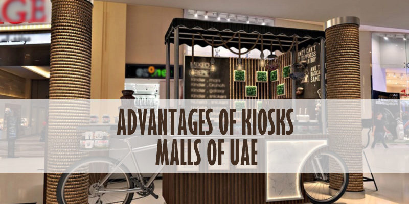 Advantages Of Kiosks In Malls Of UAE