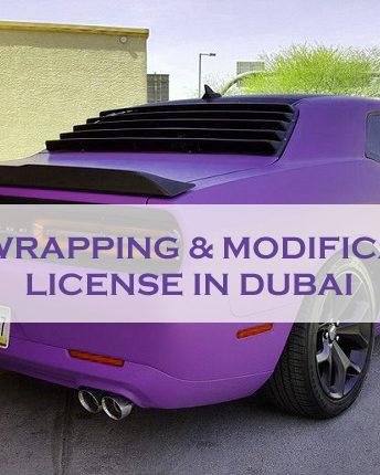 Car Wrapping & Modification License In Dubai