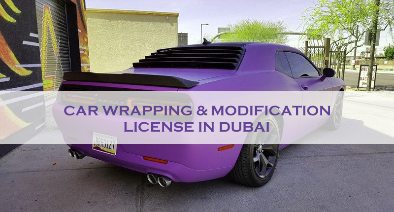 Car Wrapping & Modification License In Dubai