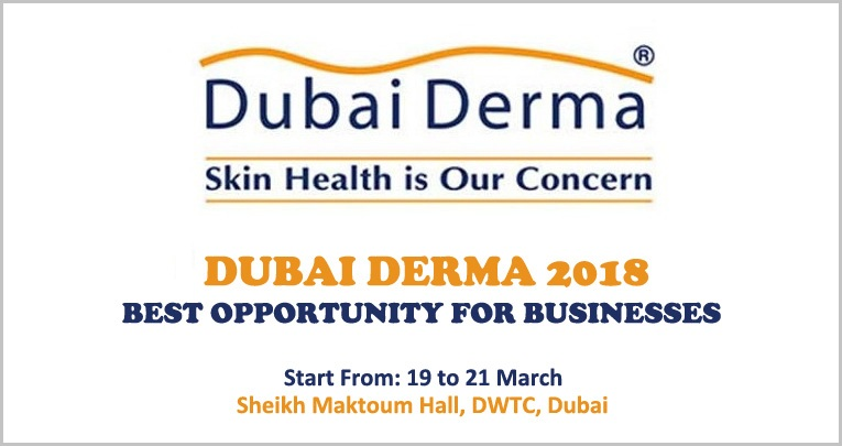 Dubai DERMA 2018 – Best Opportunity For Businesses