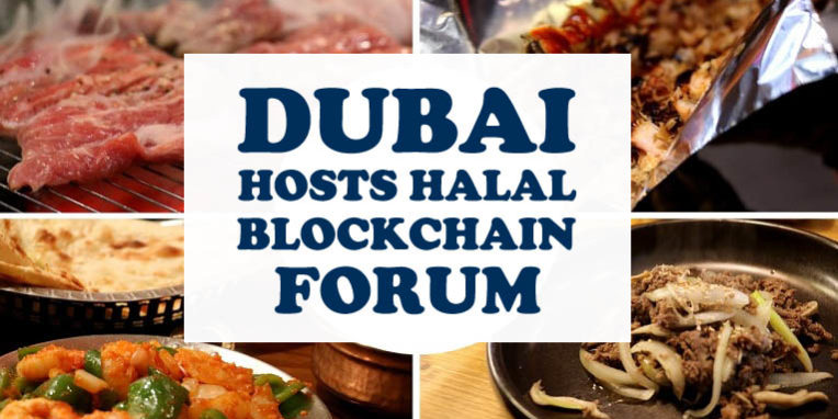 Dubai Hosts Halal Blockchain Forum