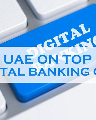UAE On Top Of Digital Banking GCC