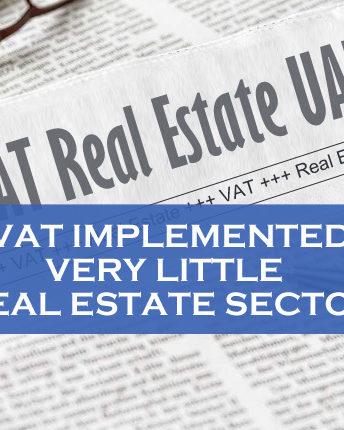 VAT Implemented Little Real Estate Sector