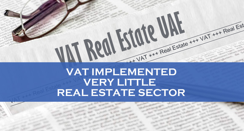 VAT Implemented Little Real Estate Sector