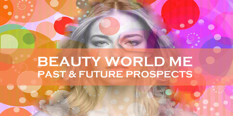 Beauty World ME – Past & Future Prospects