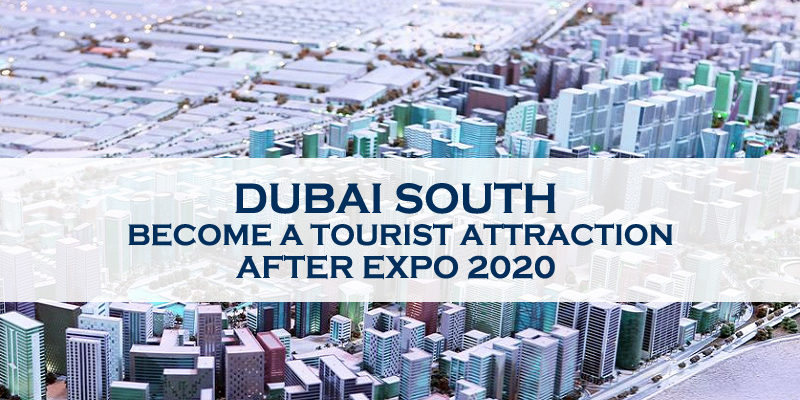 Dubai South - Tourist Attraction After Expo 2020