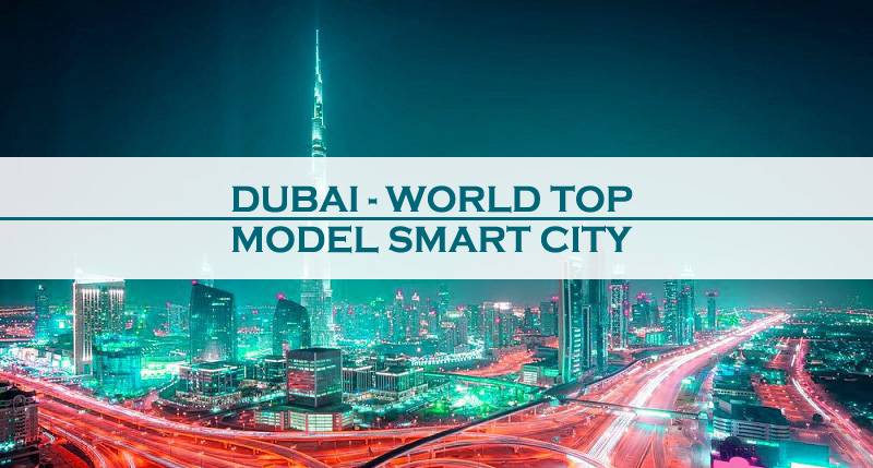 Dubai World Top Model Smart City