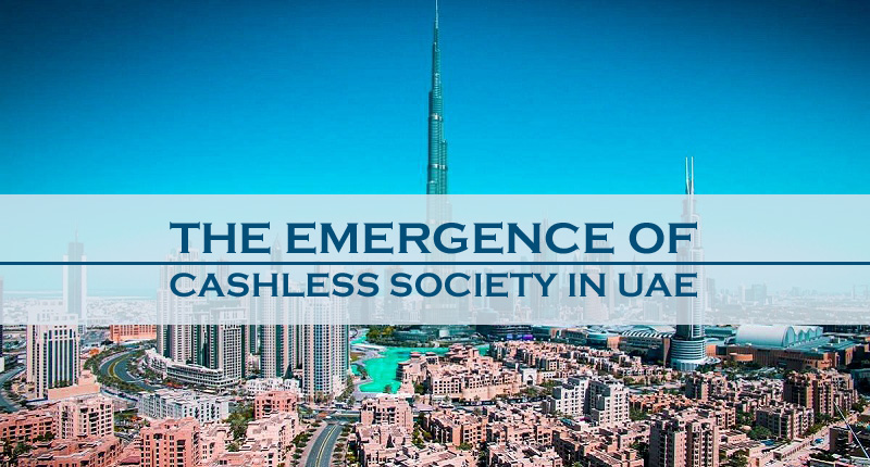 The Emergence Of Cashless Society In UAE