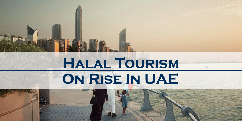 Halal Tourism On Rise In UAE
