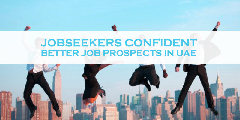 Jobseekers Confident For Better Job Prospects In UAE