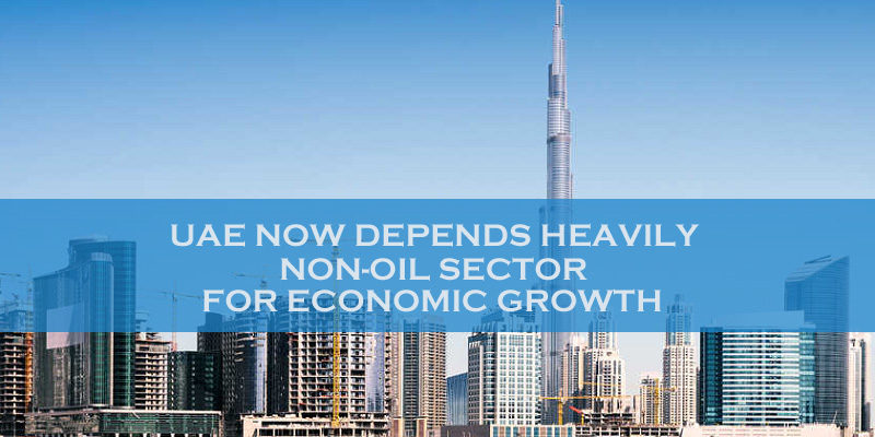 UAE Depends Heavily On Non-oil Sector