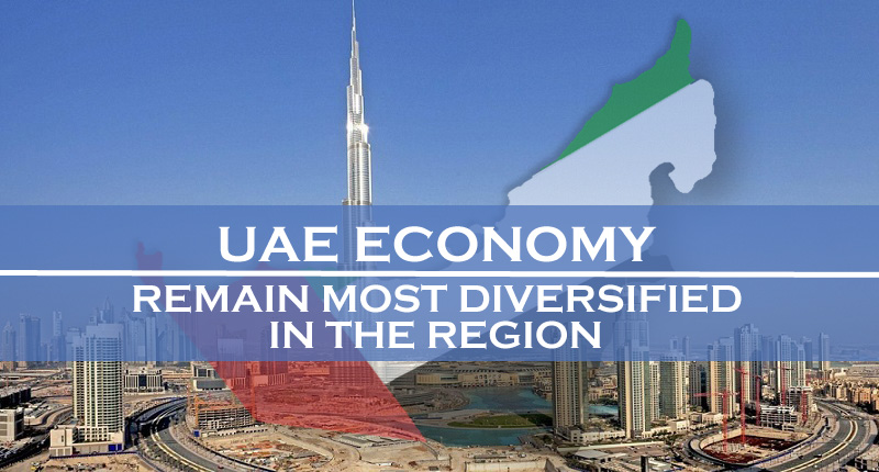 UAE Economy To Remain Most Diversified In The Region