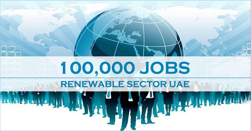 100,000 Jobs In Renewable Sector In UAE